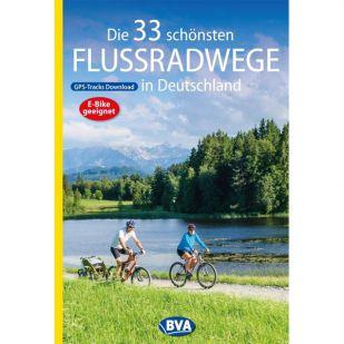 Die 33 schönsten Flussradwege in Deutschland BVA