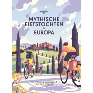 Lonely Planet: Mythische fietstochten in Europa