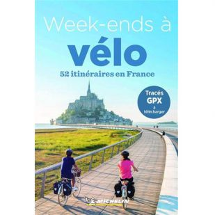 Week-ends à vélo - 52 itinéraires en France