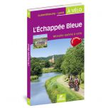Luxemburg - Lyon a Velo: L'Échappée Bleue: Moselle-Saone